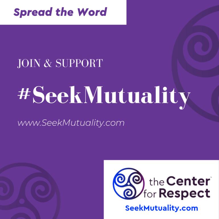 #SeekMutuality Movement